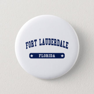 Fort Lauderdale Florida College Style tee shirts 2 Inch Round Button