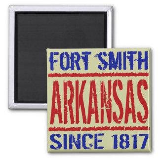 Fort Smith, Arkansas Since 1817 Magnet