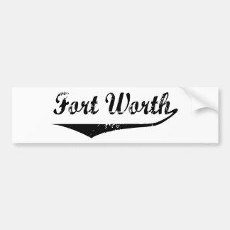 Fort Worth Bumper Sticker