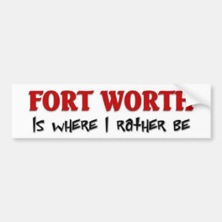 Fort Worth Bumper Sticker