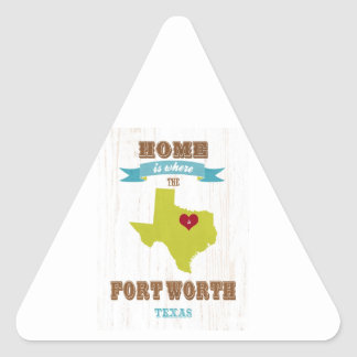 Fort Worth, Texas Map – Home Is Where The Heart Is Triangle Sticker
