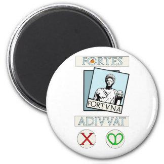 Fortes Fortuna Adiuvat Magnet