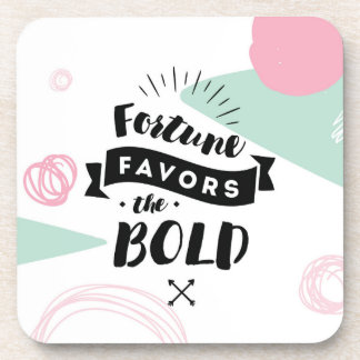 Fortune Favors the Bold Set of 6 Coasters | Quotes