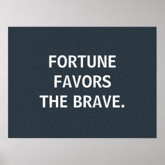 Fortune Favors the Brave, custom poster