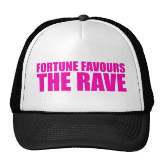 fortune favours the rave trucker hat