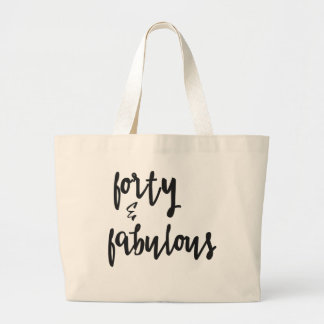 Forty & Fabulous - 40th Birthday Jumbo Tote