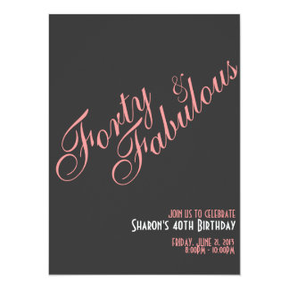 Forty & Fabulous Birthday Invitation