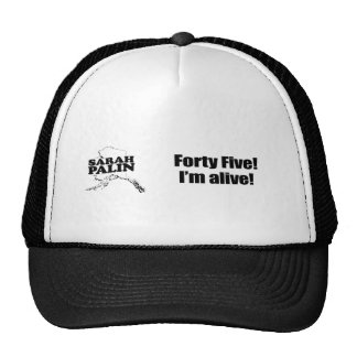 Forty Five. I'm Alive. Trucker Hat