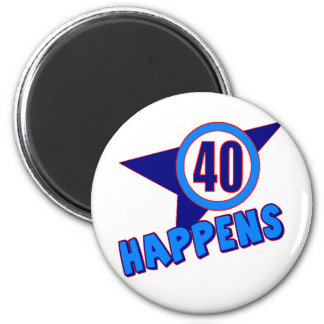 Forty Happens 40th Birthday Gifts Magnet