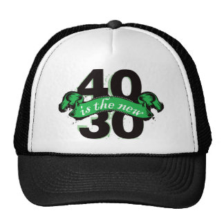 Forty Is The New Thirty - Green Trucker Hat