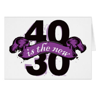 Forty Is The New Thirty - Purple Greeting Card