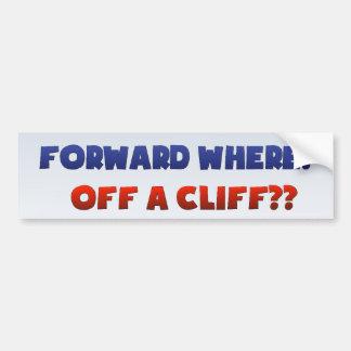 Forward Where Funny Political Election Campaign Bumper Sticker