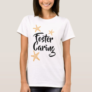 Foster Caring - Foster Care Adoption Gifts T-Shirt
