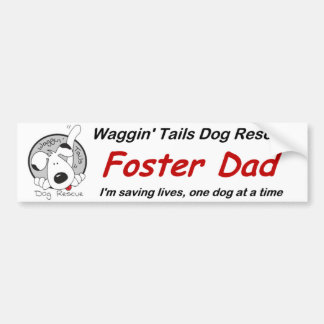 Foster Dad Bumper Sticker