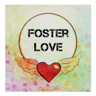 Foster Love Watercolor Heart Poster