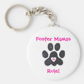 Foster Mamas Rule! Keychain