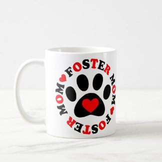 Foster Mom Coffee Mug