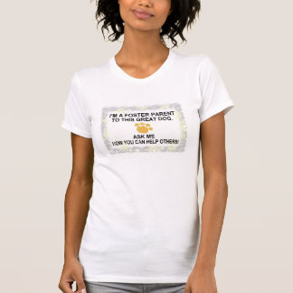 Foster parent T-Shirt
