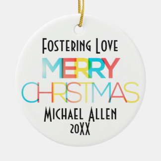 Fostering Love Merry Christmas Dated Gift Ceramic Ornament