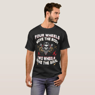Foue Wheels Move The Body copy T-Shirt