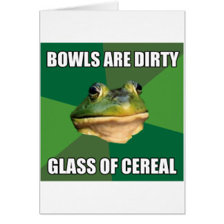 Foul Bachelor Frog Glass of Cereal Greeting Card