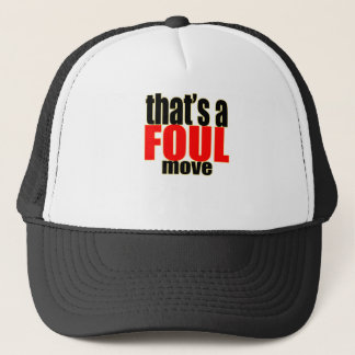 foul cheating activity move action moving great bu trucker hat