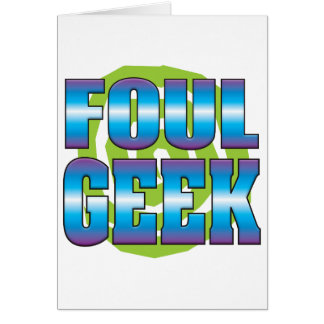 Foul Geek v3 Greeting Cards