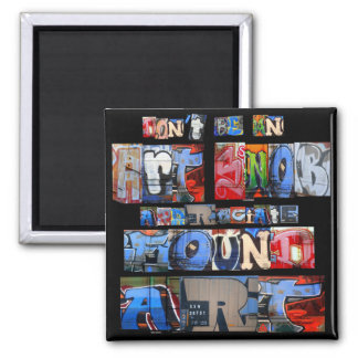 Found Art Graffiti Magnet