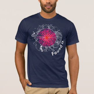 Found it! Higgs Boson T-Shirt