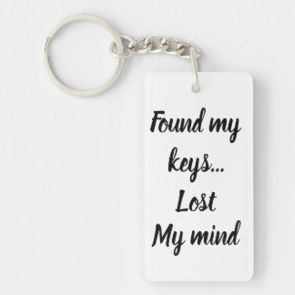 Found the keys, lost my mind keychain