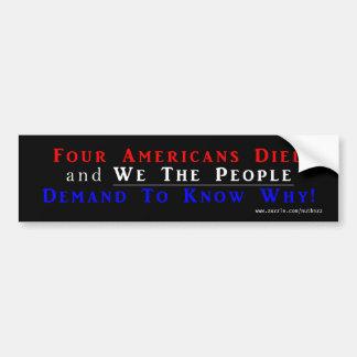 Four Americans Died Car Bumper Sticker