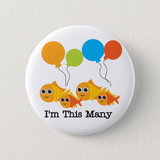 Four  Fish I'm This Many Tshirts and Gifts 2 Inch Round Button