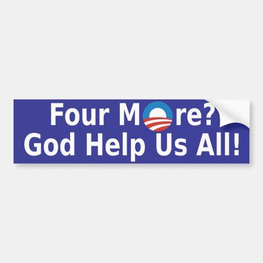 Four More Bumper Sticker