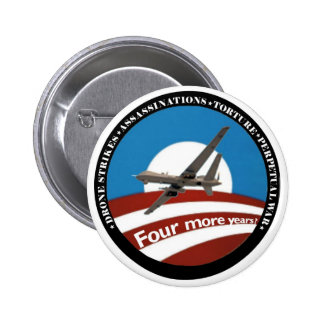 Four More Years?  Anti-Obama 2 Inch Round Button