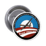 Four More Years?  Anti-Obama Pinback Buttons