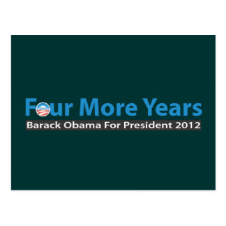Four More Years for Obama Postcard