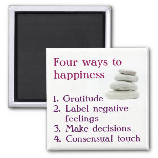 Four ways to happiness square magnet
