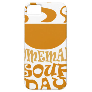 Fourth February - Homemade Soup Day Case For The iPhone 5