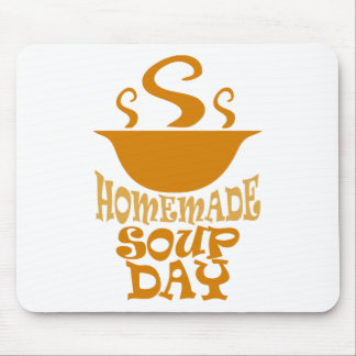 Fourth February - Homemade Soup Day Mouse Pad