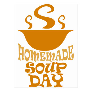 Fourth February - Homemade Soup Day Postcard