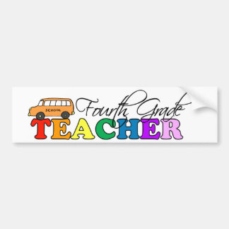 Fourth Grade Teacher Bumper Sticker