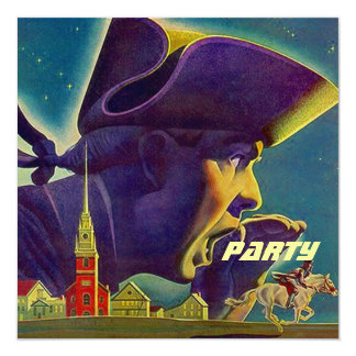 FOURTH OF JULY 4TH PAUL REVERE PARTY INVITATION