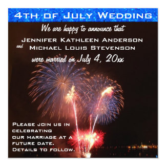 Fourth of July Marriage Announcement
