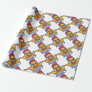 Fowl? Wrapping Paper