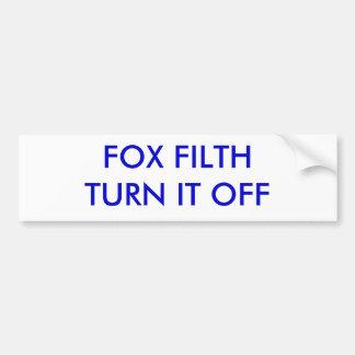 FOX FILTH TURN IT OFF BUMPER STICKER