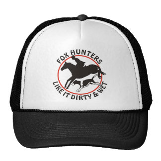Fox Hunters Like It Dirty and Wet Trucker Hat