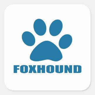 FOXHOUND DOG DESIGNS SQUARE STICKER