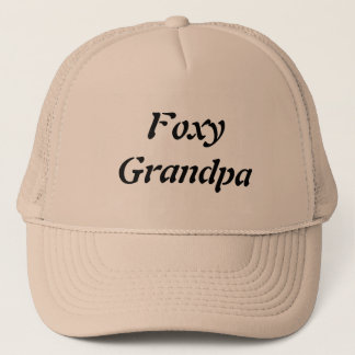 Foxy Grandpa Trucker Hat