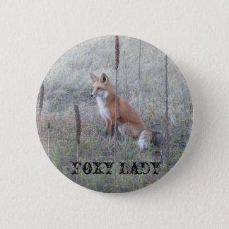 Foxy Lady 2 Inch Round Button
