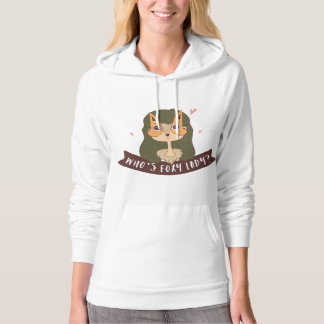 Foxy Lady Hoodie for Her